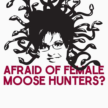 Afraid of female moose hunters? by evandandy