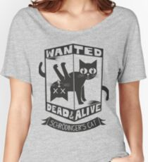 The Flash (Cisco's shirt) - Wanted Dead and Alive (Scrödinger's Cat) Women's Relaxed Fit T-Shirt
