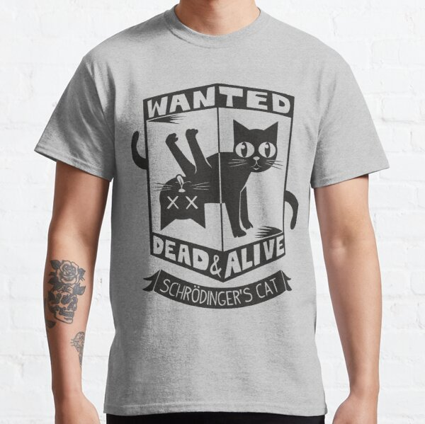 The Flash (Cisco's shirt) - Wanted Dead and Alive (Scrödinger's Cat) Classic T-Shirt