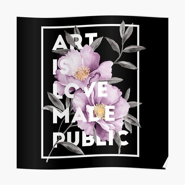 art is love made public Poster