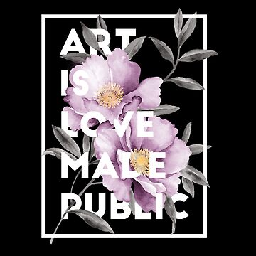 art is love made public by annaundso
