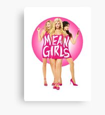 Mean Girls Canvas Print