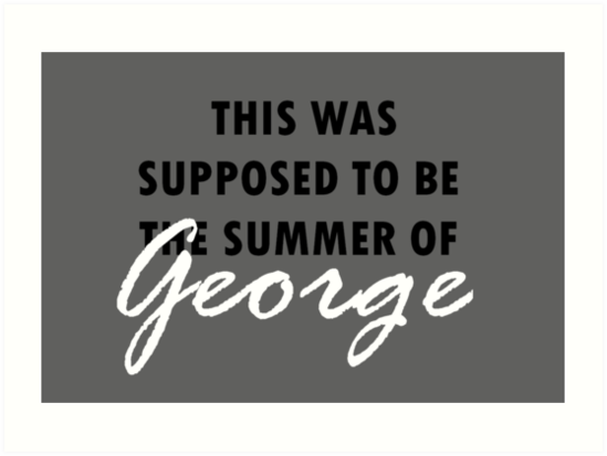 25563471905 The Summer of George