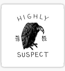 Highly Suspect Sticker