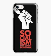 Socialism - Let's Starve Together Sarcastic Funny Merchandise iPhone Case/Skin