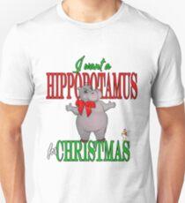 I want a Hippopotamus for Christmas T-Shirt