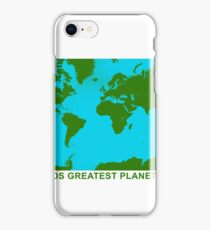 THE WORLDS GREATEST PLANET ON EARTH iPhone Case/Skin