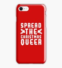Spread The Christmas Queer iPhone Case/Skin