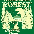 Tyrannosaurus Forest Running Camp by BroseBrosPro