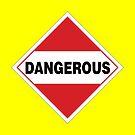 Dangerous Warning Sign by Rupert Russell