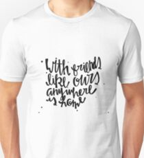 Anywhere Is Home T-Shirt