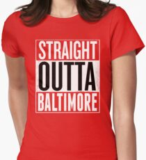 Straight Outta Baltimore Shirt, Lovers Baltimore T-Shirt Women's Fitted T-Shirt