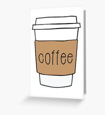 Coffee Cup Greeting Card