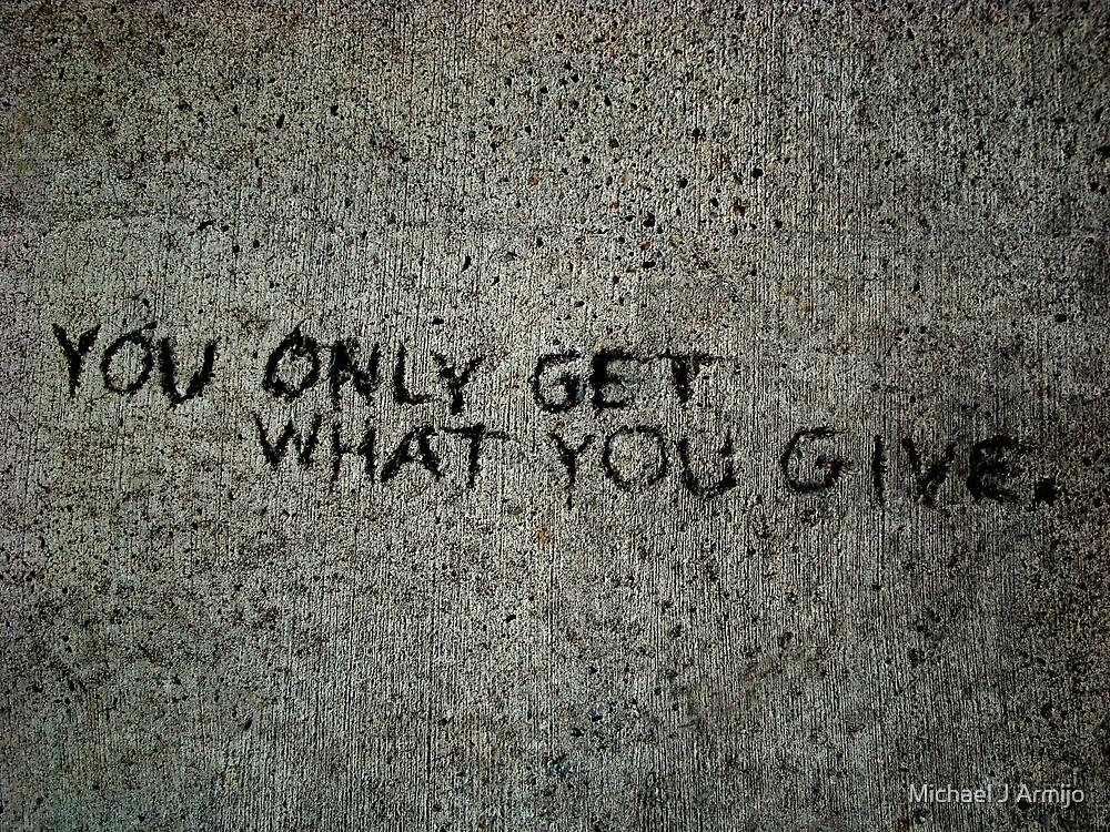 Give by Michael J Armijo