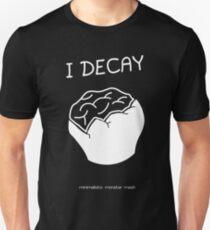 I DECAY T-Shirt