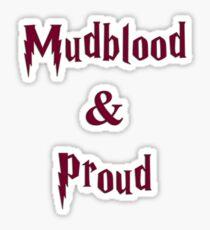 Mudblood & Proud  Sticker