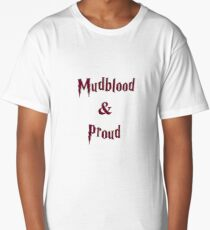 Mudblood & Proud  Long T-Shirt