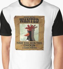 Have you seen this Chicken? Graphic T-Shirt