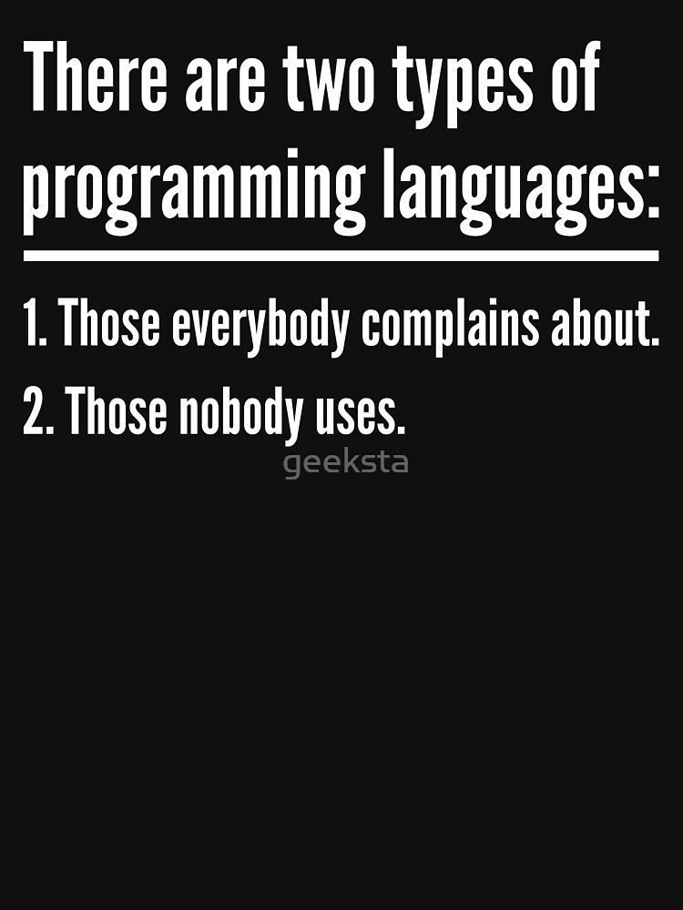 There Are Two Types of Programming Languages - Green Design by geeksta
