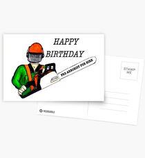 Arborist Tree Surgeon happy birthday chainsaw Postcards