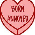 Born verärgert Candy Heart von retr0babe