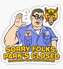 Sorry Folks. Park's Closed Sticker