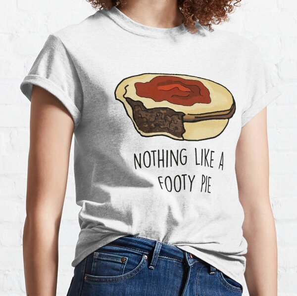 Nothing Like a Footy Pie Classic T-Shirt