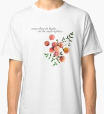 Call Me By Your Name - Inscription Classic T-Shirt