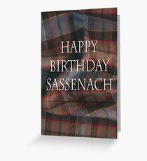 Happy Birthday Sassenach Greeting Card