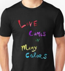 Love Comes in Many Colors-Transparency T-Shirt