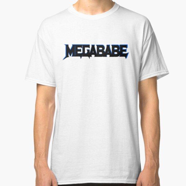 MEGABABE Classic T-Shirt