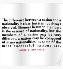 """The difference between...""""Louis D. Brandeis"""" Inspirational Quote Poster"""