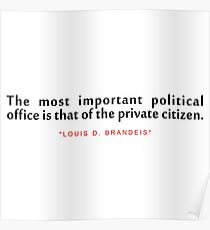 """The most important...""""Louis D. Brandeis"""" Inspirational Quote Poster"""