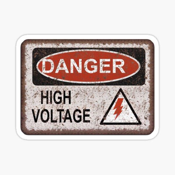 Danger! High Voltage. Old rusty sign. Retro, Vintage.  Sticker