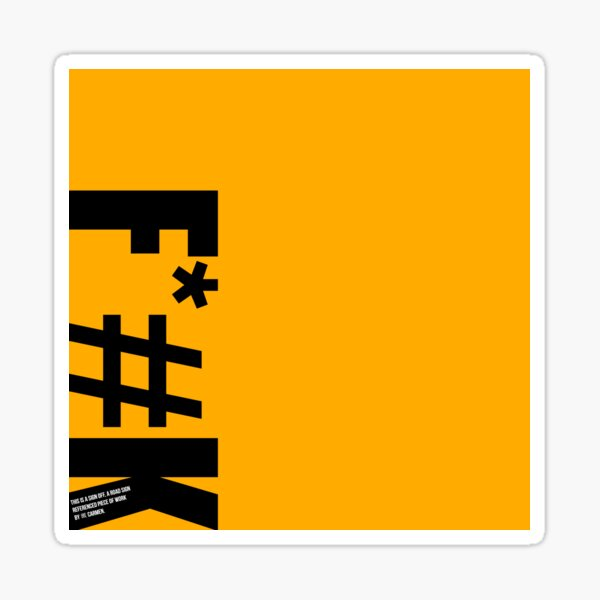 F*#K Sign Off Sticker