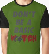 Don't be a Basic Witch Graphic T-Shirt