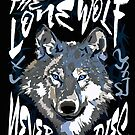 The Lone Wolf Never Dies by zachsymartsy