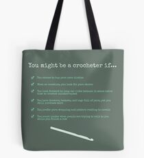 You Might be a Crocheter If... Tote Bag