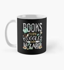 Books turn Muggles into Wizards Mug