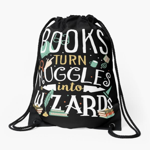Books turn Muggles into Wizards Drawstring Bag