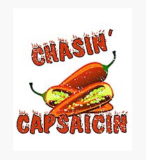 Chasin' Capsaicin - Spicy Pepper Lovers Photographic Print