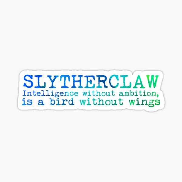 Slytherclaw Quote Sticker