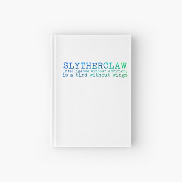 Slytherclaw Quote Hardcover Journal