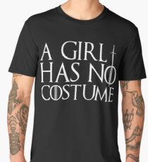 A girl has no costume Men's Premium T-Shirt