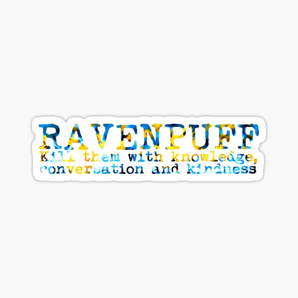 Ravenpuff Quote Sticker