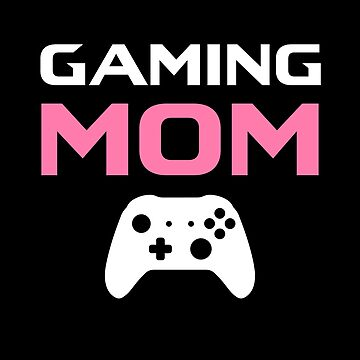 Gaming Mom by fromherotozero