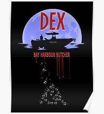 Dexter - Bay harbour Butcher Poster