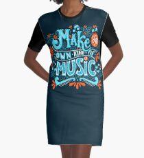 Mach deine eigene Art von Musik T-Shirt Kleid