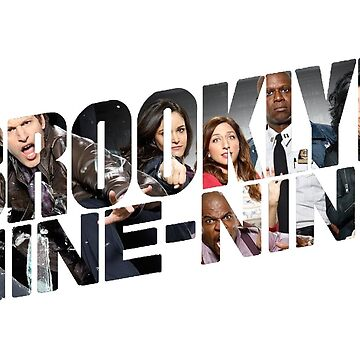 Brooklyn Nine Nine by TheTwinBorn