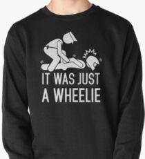 Legalize Wheelies Pullover